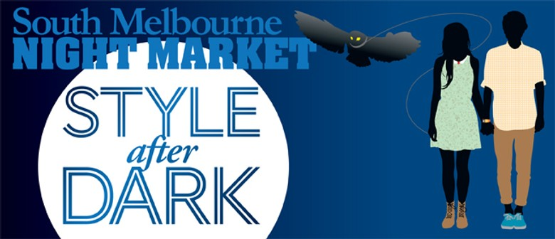 South Melbourne Night Market: Style After Dark