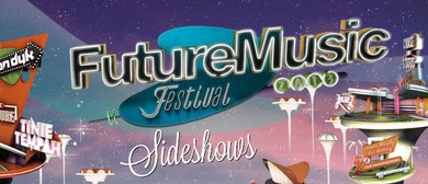 Future Music Festival Sideshows
