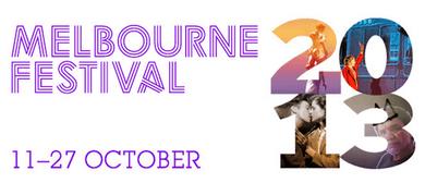 Melbourne Festival 2013