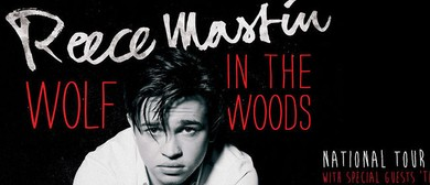 Reece Mastin - Wolf in the Woods Tour 2014
