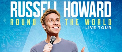 Russell Howard - Round The World Tour 2017