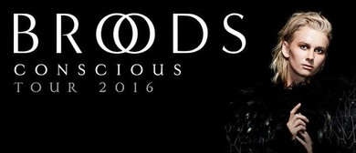 Broods - The Conscious Tour
