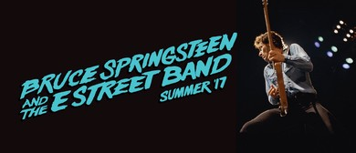 Bruce Springsteen and The E Street Band - Summer '17 Tour