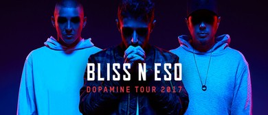 Bliss N Eso – The Dopamine Tour