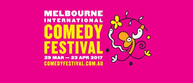 Melbourne International Comedy Festival 2017