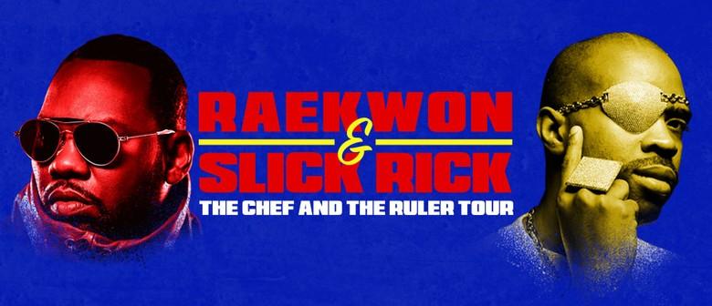 Raekwon & Slick Rick – The Chef and The Ruler Tour