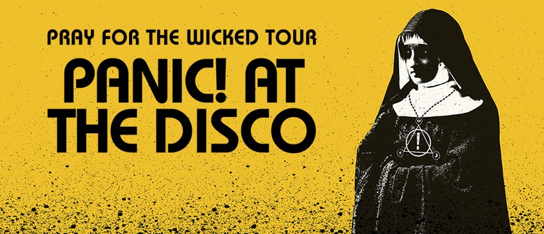 Panic! At The Disco – Pray For The Wicked Tour