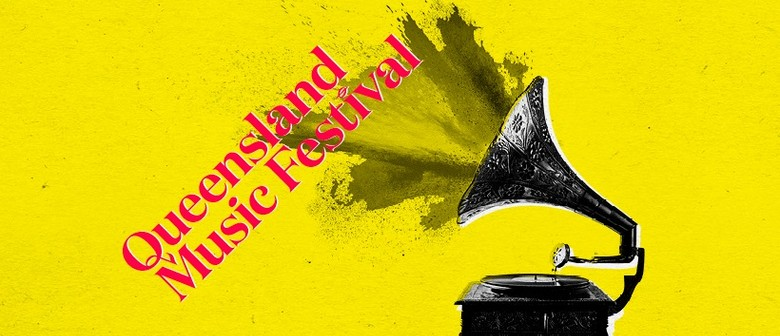 Queensland Music Festival 2019