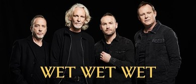Wet Wet Wet Australian Tour - Postponed