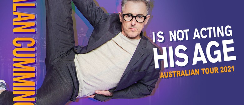 Alan Cumming Is Not Acting His Age - Australian Tour 2021