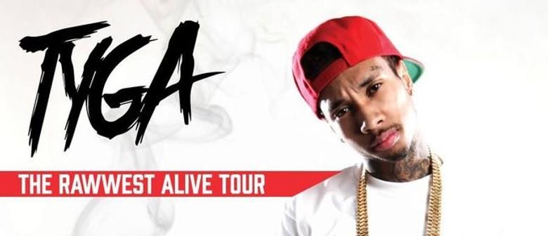 Tyga - Rawwest Alive Tour