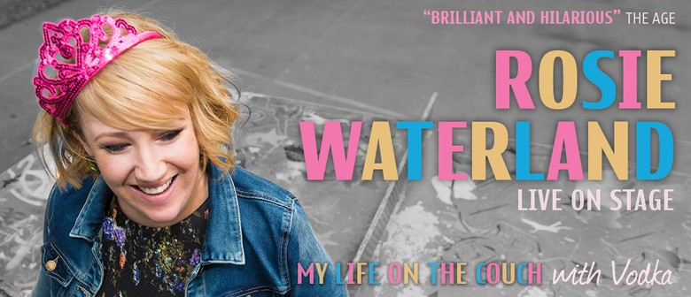 Rosie Waterland Set To Conquer Live Stage With Her 'My Life On The Couch' Show