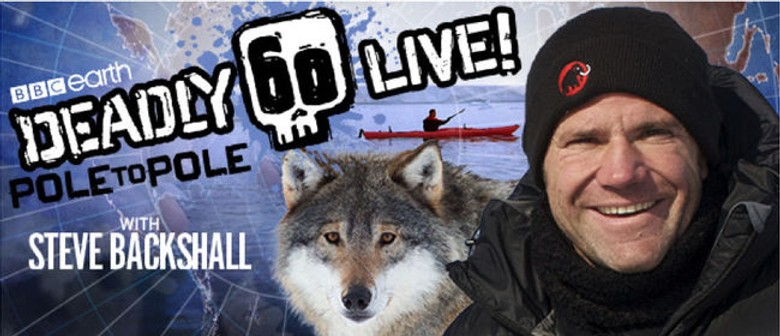 Steve Backshall Brings Deadly 60 Pole To Pole Live On Australian Stages In January