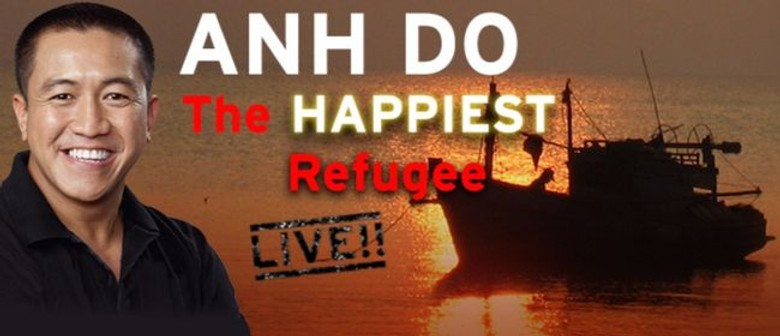 Anh Do Plays 'The Happiest Refugee' Show This November 'til April 2017