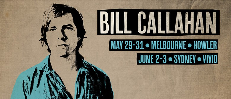 Bill Callahan Plays Melbourne and Sydney This May To June