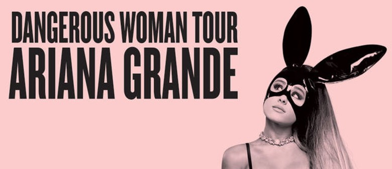 Ariana Grande Hits Aussie Roads This September With Dangerous Woman Tour