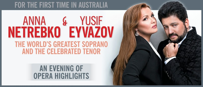 Anna Netrebko and Yusif Eyvazov Play Melbourne and Sydney This October