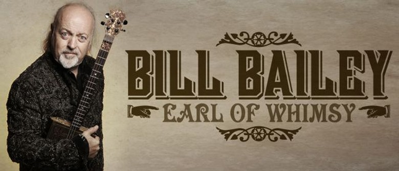 Bill Bailey Brings 'Earl Of Whimsy' Tour To Australia This October and November
