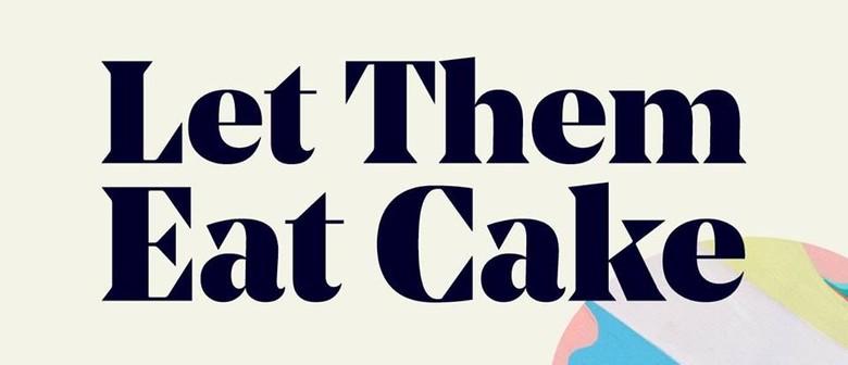 Let Them Eat Cake Festival Drops 2019 Lineup