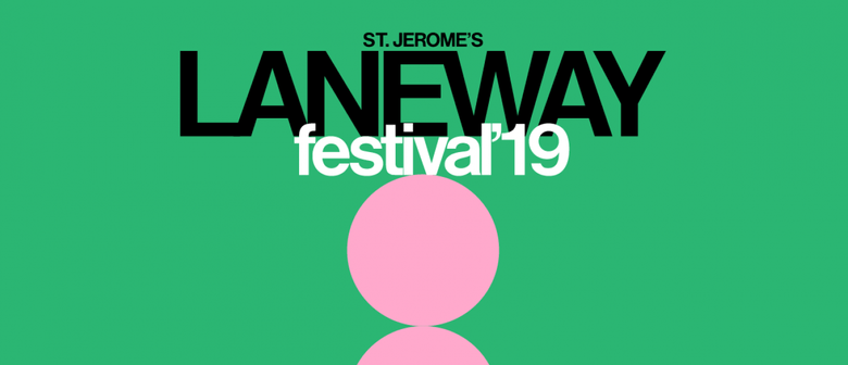 St. Jerome's Laneway Festival Returns In 2019 With a Monster Lineup