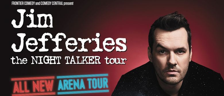 Jim Jefferies Brings 'The Night Talker Tour' To Australia This December