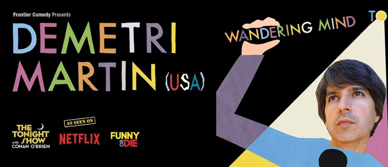 Demetri Martin Tours Australia With His 'Wandering Mind Tour' This June