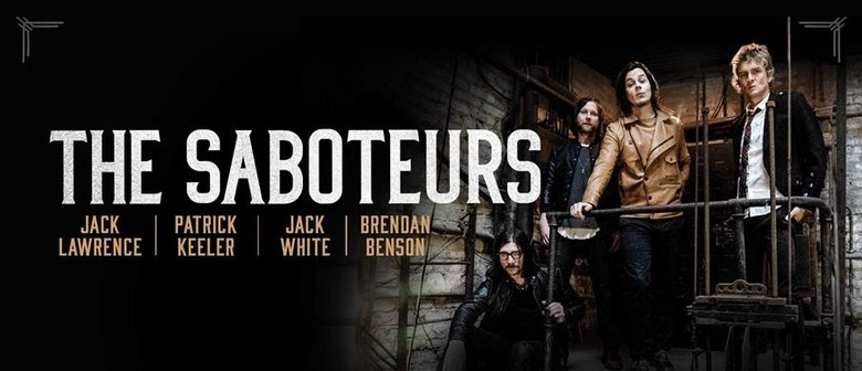 The Saboteurs Rock Their Way To Australia This April