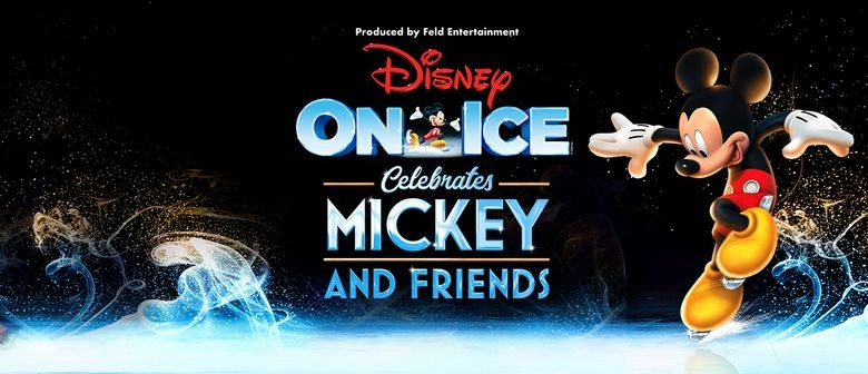 Disney On Ice Celebrates Mickey and Friends Down Under This May Through To July
