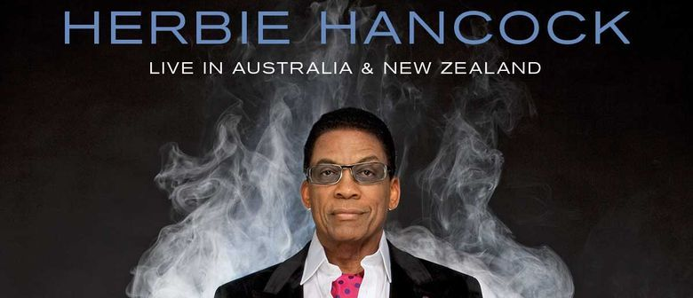 Herbie Hancock Jazzes His Way To Australia This May Through To June