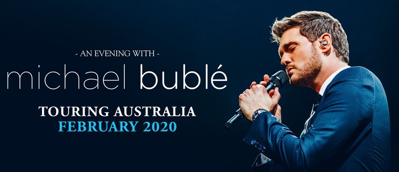 Michael Bublé Returns To Serenade Aussie Fans Next Year February