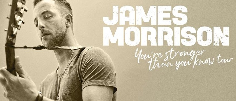 James Morrison Flies Down Under With 'You're Stronger Than You Know Tour' This September