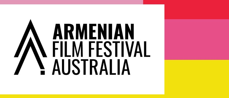 Armenian Film Festival Australia announces huge 2019 Program