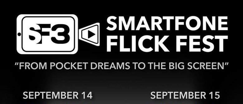 Smartfone Flick Fest Gets Bigger; Returns This September Featuring 29 Aussie and Int'l Films