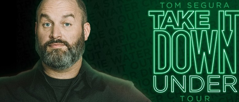 Tom Segura Hits Aussie Roads With 'Take It Down (Under)' Tour Next Year January