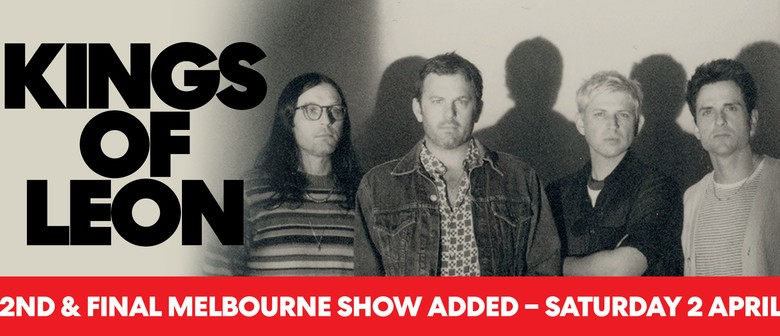 Kings of Leon announce a second and final Melbourne show for 2022