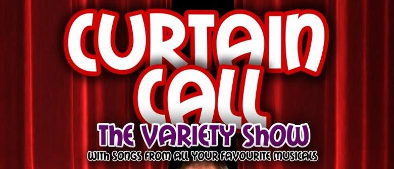 Curtain Call - A Variety Show