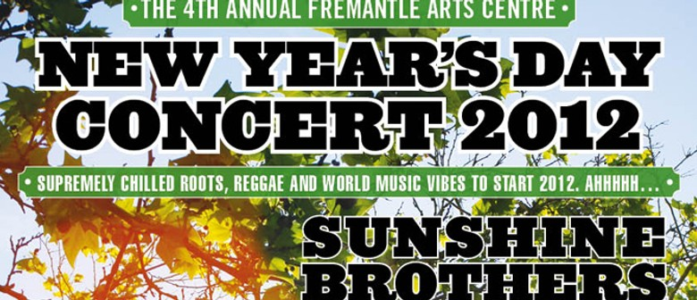 Fremantle Arts Centre New Years Day Concert