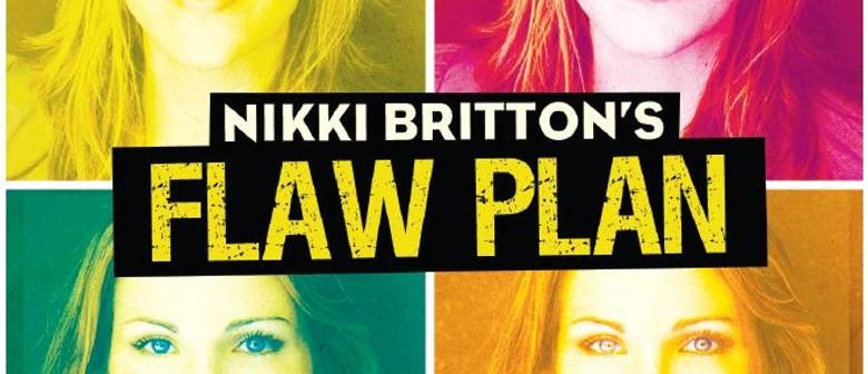 Nikki Britton: Flaw Plan