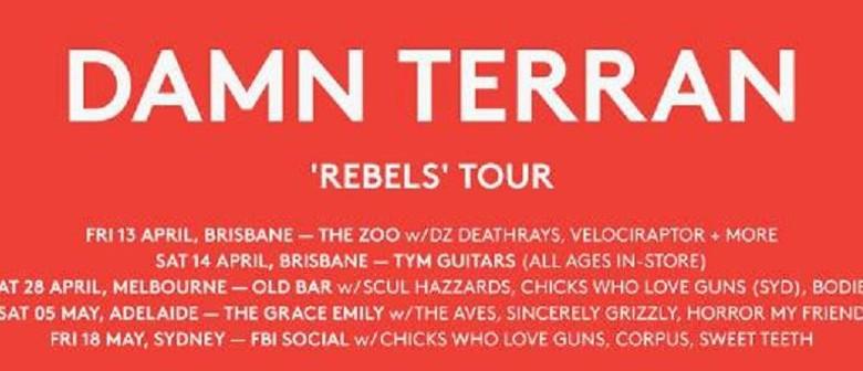 Damn Terran, Chicks Who Love Guns, Corpus, Sweet Teeth