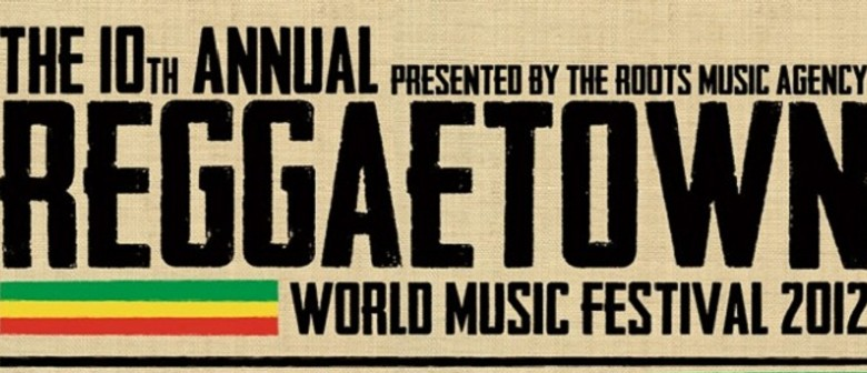 ReggaeTown World Music Festival