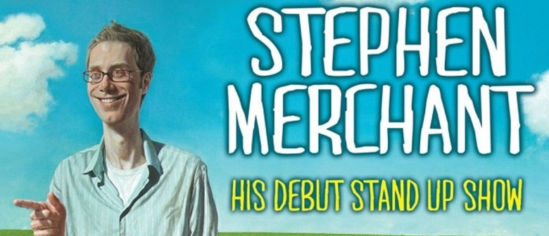 Stephen Merchant: Hello Ladies: SOLD OUT