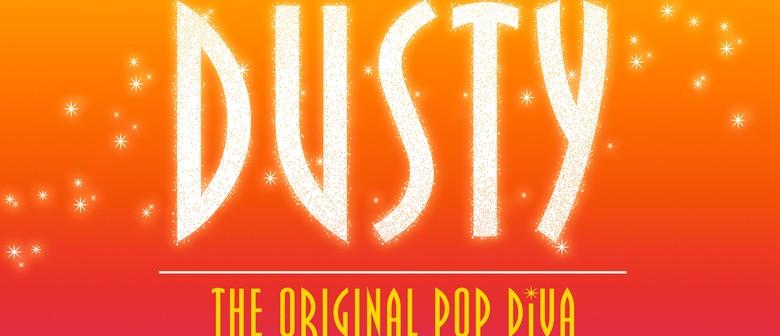 Dusty: The Original Pop Diva