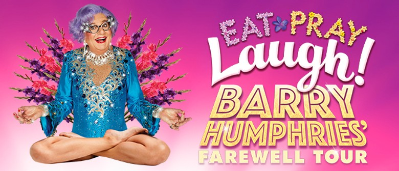 Barry Humphries: Eat, Pray, Laugh