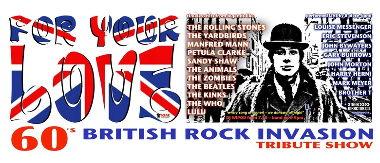 For Your Love: The 60s British Rock Invasion