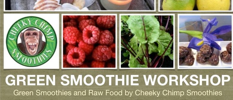 Green Smoothie and Raw Food Workshop