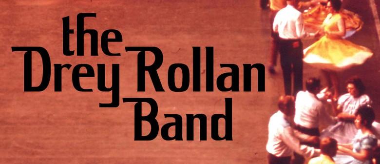 The Drey Rollan Band