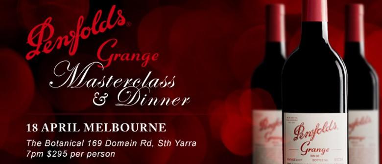 Penfolds Grange Masterclass & Dinner