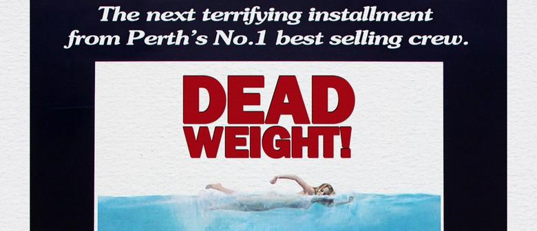 DeadWeight! Presents: Doshy