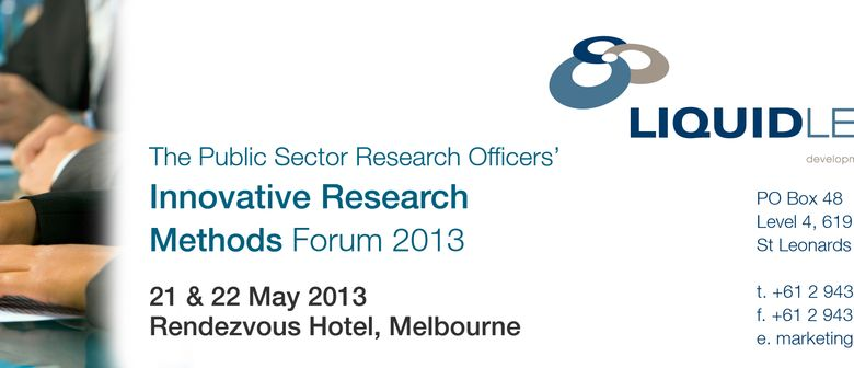 Research Officers' Innovative Research Methods Forum 2013