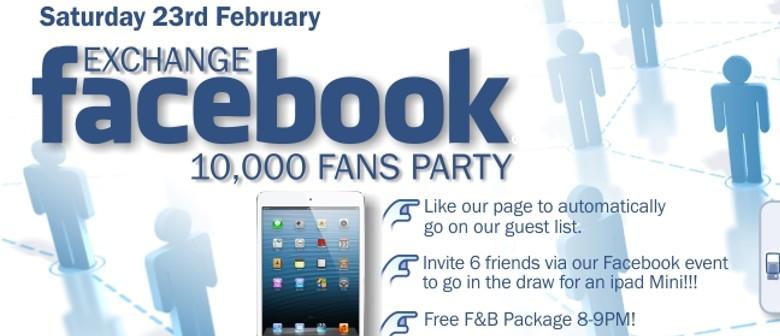 Exchange Hotel 10,000 Facebook Fans Party!